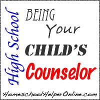 Being Your Child's High School Counselor
