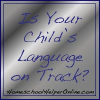 Is Your Child's Language on Track?