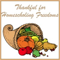 Thankful for Homeschooling Freedoms