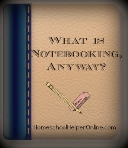 What is Notebooking, Anyway?