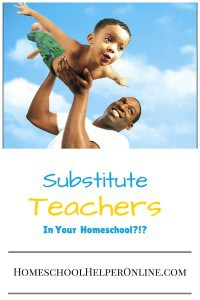 Substitute Teachers - In Your Homeschool-!- (1)