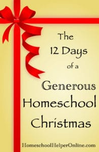 The 12 Days of a Generous Homeschool Christmas