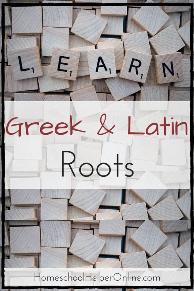 Learn Greek & Latin Roots