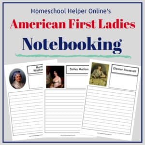 Free printable American First Ladies notebooking pages
