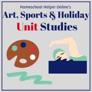Unit studies for art, holidays, and sports to supplement your homeschool curriculum
