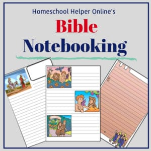 Use these notebooking pages to help your homeschool student study the Bible