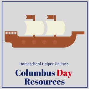 Columbus Day resources for your homeschool classroom