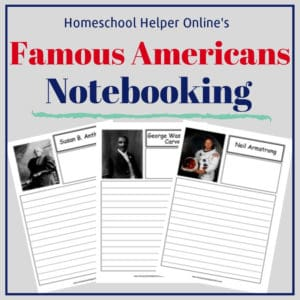 Free printable famous Americans notebooking pages