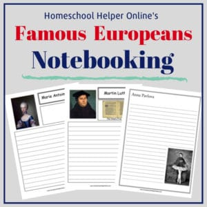 Free printable famous Europeans notebooking pages
