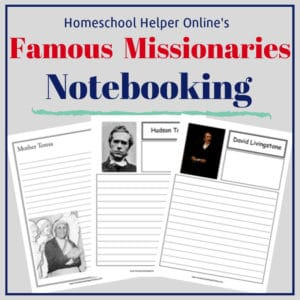 Free printable famous missionaries notebooking pages