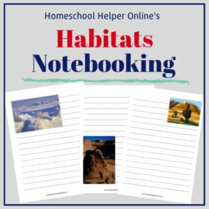Free printable habitats notebooking pages