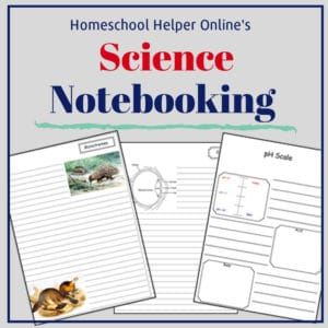 Science notebooking pages to use in addition to your science curriculum