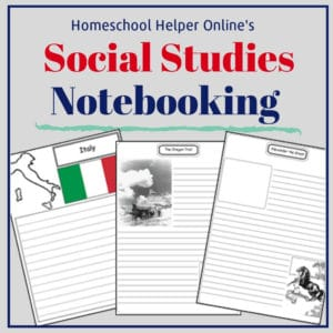 History, geography, and government notebooking pages to enrich your studies