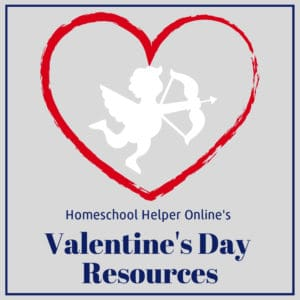 Use these Valentine's Day resources to add some love to your homeschool