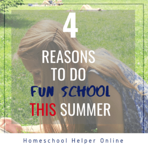 Four reasons to do fun school this summer