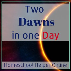 Two Dawns in One Day