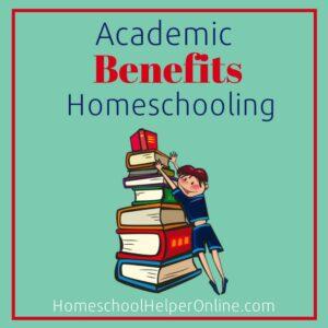 Academic Benefits of Homeschooling