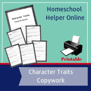 Free printable copywork with character quotes and passages