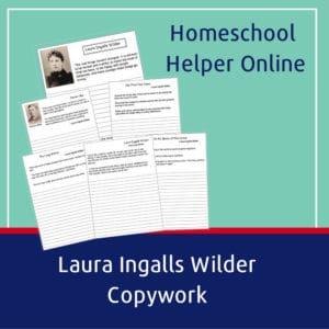 Laura Ingalls Wilder Copywork