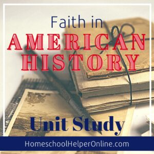 Faith in American History unit study
