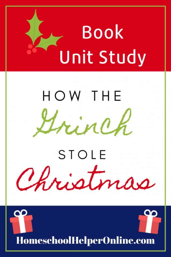 How the Grinch Stole Christmas Unit Study