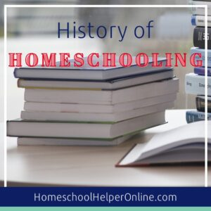 History of Homeschooling