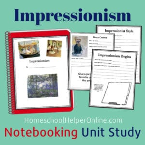 Impressionism Notebooking Unit Study