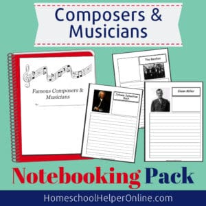 Composers & Musicians Notebooking Pack