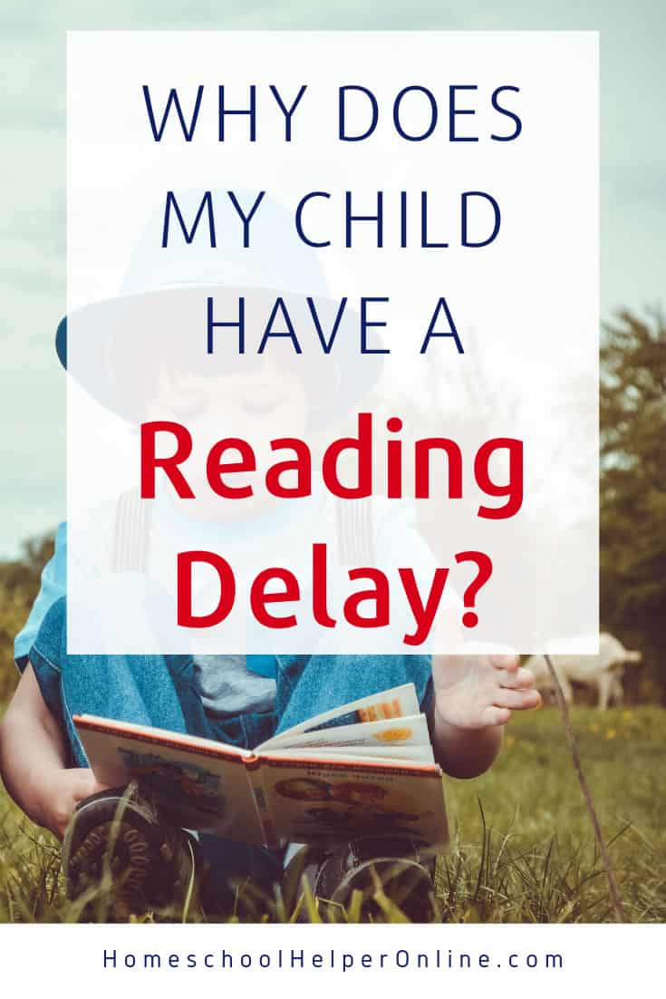 Why does my child have a reading delay?