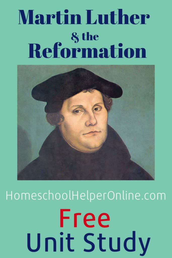 Martin Luther & the Reformation Unit Study