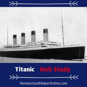 Titanic Unit Study
